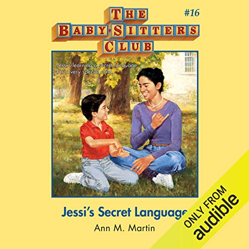 Jessi's Secret Language: The Baby-Sitters Club, Book 16