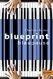 Blueprint Blaupause (German Edition)