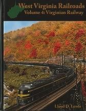 West Virginia Railroads: Volume 4: Virginian Railway