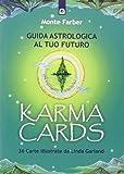 Karma cards. Guida astrologica al tuo futuro. Con 36 carte