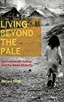 Living Beyond the Pale: Environmental Justice and the Roma Minority