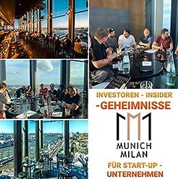 Investoren - Insider - Geheimnisse für Start-up - Unternehmen -Existenzgründer: Das 1×1 der Investoren für IHR Start-up! (German Edition) by [Jonas Gahlert]