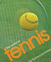 The World of Tennis 0394499409 Book Cover