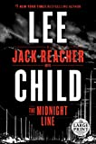 The Midnight Line - A Jack Reacher Novel - Random House Large Print - 07/11/2017