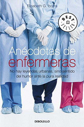 Anécdotas de enfermeras: No hay...