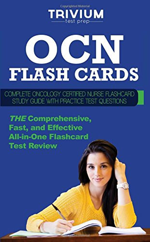 Ocn Flash Cards Complete Oncology Certified Nurse Flash Card Study Guide With Practice Questions