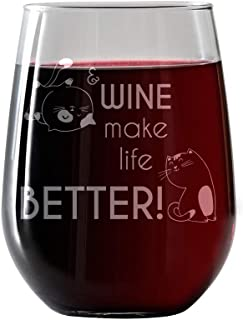 Cats & Wine Make Life Better- stemless wine glass 17oz. laser engraved- perfect gift for the cat and wine lover funny novelty cute kittens-Includes free food Pairing Card