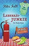 Leberkäsjunkie: Der siebte Fall für den Eberhofer, Ein Provinzkrimi (Franz Eberhofer, Band 7) - Rita Falk