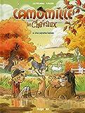 Camomille et les chevaux - Tome 5 Une superbe balade (05)