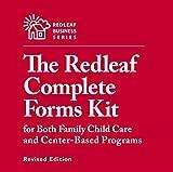 Redleaf Complete Forms Kit for Both Family Child Care and Center-Based Programs, Revised Edition (Redleaf Press Business Series)