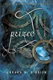 Prized (Birthmarked series Book 2)