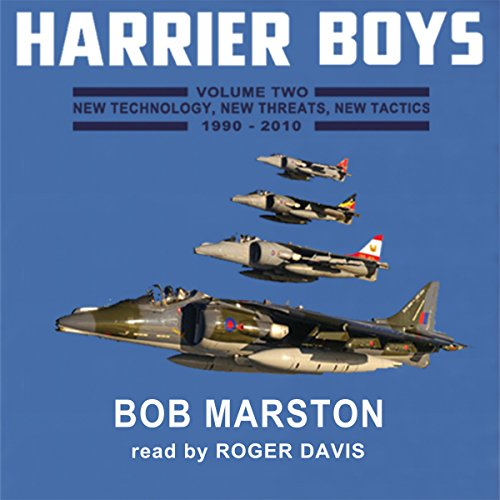 Harrier Boys, Book 2: New Technology, New Threats, New Tactics, 1990-2010 audiobook cover art