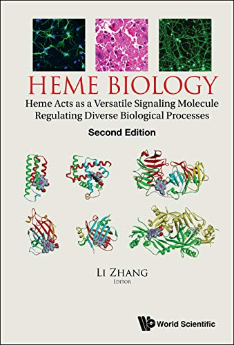 Heme Biology: Heme Acts As A Versatile Signaling Molecule Regulating Diverse Biological Processes (Second Edition) (English Edition)