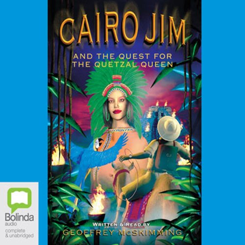 Cairo Jim and the Quest for the Quetzal Queen audiobook cover art