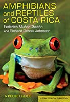 Amphibians and Reptiles of Costa Rica: A Pocket Guide (Zona Tropical Publications)