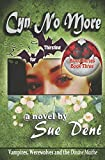 Cyn No More (Thirsting for Blood Series) (Paperback)