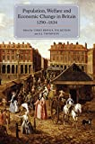 Population, Welfare and Economic Change in Britain, 1290-1834 (People, Markets, Goods: Economies and Societies in History Book 5) (English Edition)