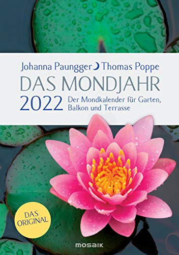 Das Mondjahr 2022: Garten-Spiralkalender - Der Mondkalender für Garten, Balkon und Terrasse - Das Original