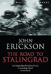 The Road to Stalingrad (Cassell Military Paperbacks): John Erickson