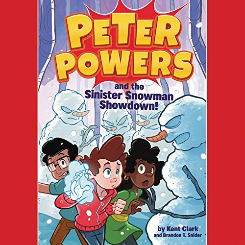 Peter Powers and the Sinister Snowman Showdown!  By  cover art