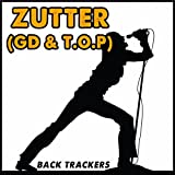 Zutter (GD and T.O.P.) [Instrumental]