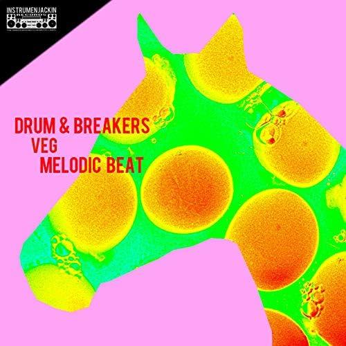 Drum & Breakers, Veg