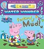 Festival of Mud! (A Peppa Pig Water Wonder Storybook)