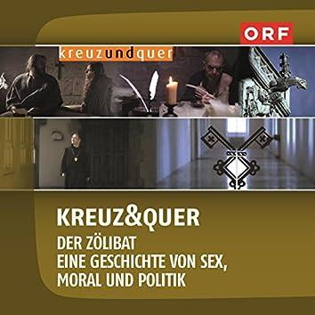 Kreuz & Quer - Der Zölibat