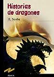 Historias de dragones (CLÁSICOS - Tus Libros-Selección)