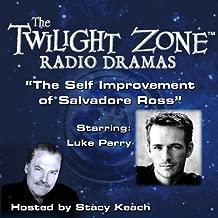 The Self Improvement of Salvadore Ross: The Twilight Zone Radio Dramas