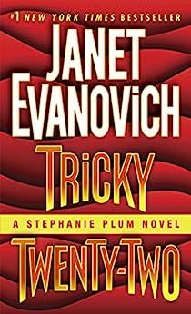 Tricky Twenty-Two: A Stephanie Plum Novel by [Janet Evanovich]