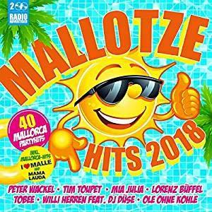 MaIIotze Hits 2OI8 [Auf Mallorca geht's drunter und drüber ---- am besten mit diesen Hits]