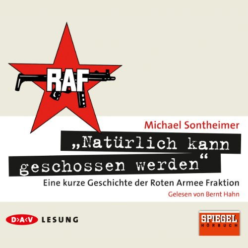 """Natürlich kann geschossen werden"" audiobook cover art"