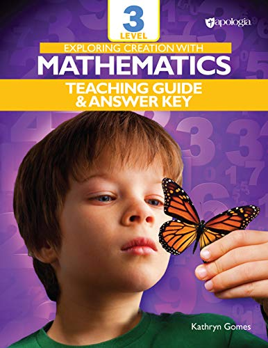 Exploring Creation with Mathematics - Level 3: Teacher's Guide and Answer Key (English Edition)