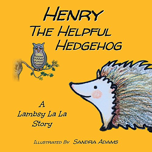 Henry the Helpful Hedgehog audiobook cover art
