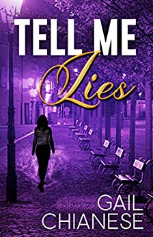 Tell Me Lies (Camden Point Mystery) by [Gail Chianese, Jane Haertel]