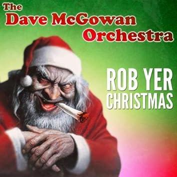 Rob Yer Christmas