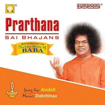 Prarthana Sai Bhajans