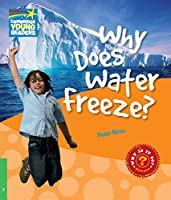 Why Does Water Freeze? Level 3 Factbook (Cambridge Young Readers)