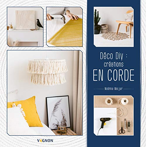 Déco DIY : mes créations en corde (Loisirs) (French Edition)