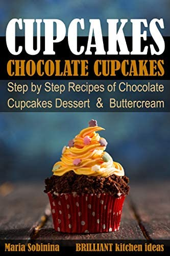 Cupcakes Chocolate Cupcakes Step by Step Recipes of Chocolate Cupcake Desserts Buttercream Dessert product image
