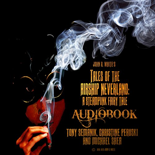 Tales of the Airship Neverland audiobook cover art