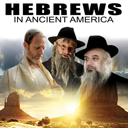 Hebrews in Ancient America audiobook cover art