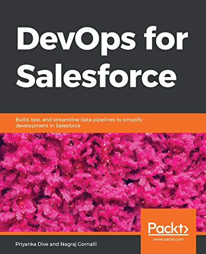Book's Cover of DevOps for Salesforce: Build, test, and streamline data pipelines to simplify development in Salesforce (English Edition) Versión Kindle