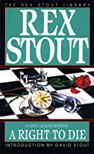 A Right to Die (A Nero Wolfe Mystery Book 40)