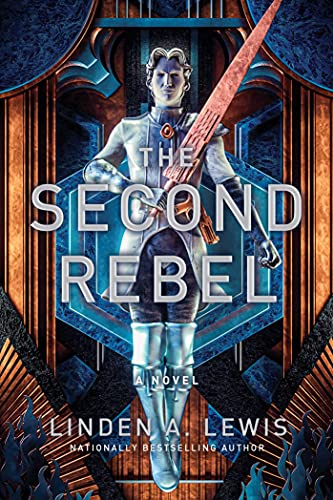 Linden A. Lewis - The Second Rebel