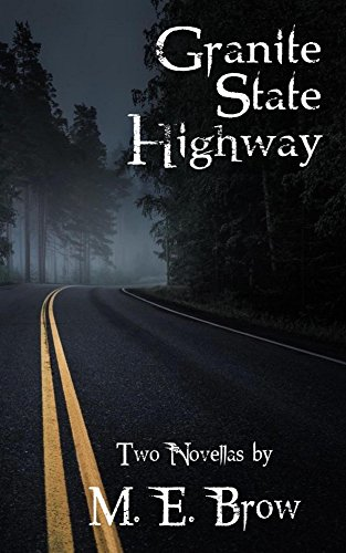 Granite State Highway by M. E. Brow ebook deal