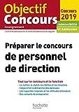 Préparer le concours de personnel de direction 2019 (Objectif concours de l'enseignement et de l'encadrement) - Format Kindle - 14,99 €