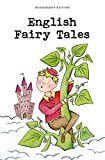 English Fairy Tales (Wordsworth Children's Classics)