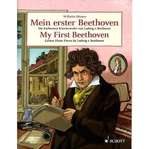 Mein erster Beethoven: die leichtesten Klavierstücke von Ludwig van Beethoven inkl. FÜR ELISE und MONDSCHEINSONATE (1. Satz) (Noten)